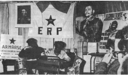 ERP, símbolo de la mentalidad revolucionaria setentista